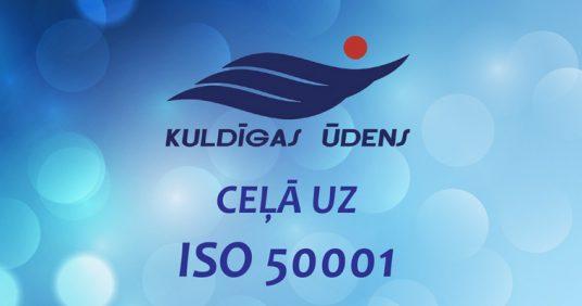 KULDĪGAS ŪDENS ceļā uz energopārvaldības standartu ISO 50001